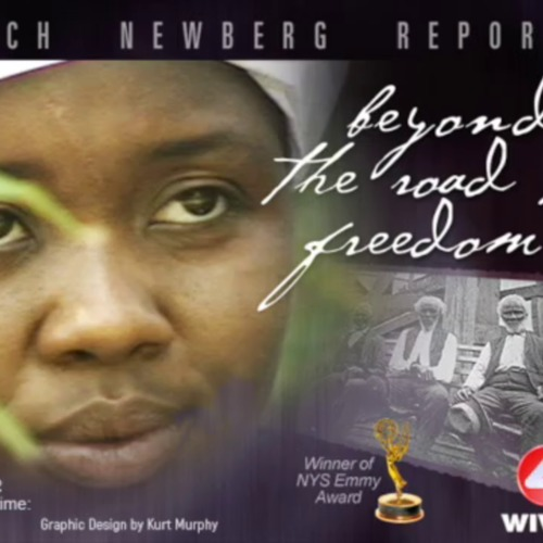 Beyond the Road to Freedom : New Lessons as Freedom's Message is Brought to Life